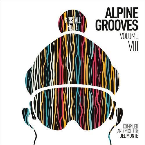 Alpine Grooves, Vol. 8 (Kristallhutte)