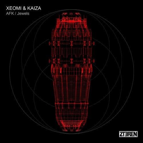 Xeomi & Kaiza - AFK / Jewels (ZTERENEP011)