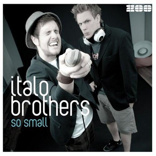 ItaloBrothers - So Small