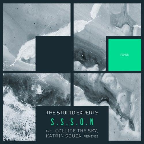 The Stupid Experts - S.S.S.O.N (Original Mix; Katrin Souza; Collide The Sky Remix's) [2020]
