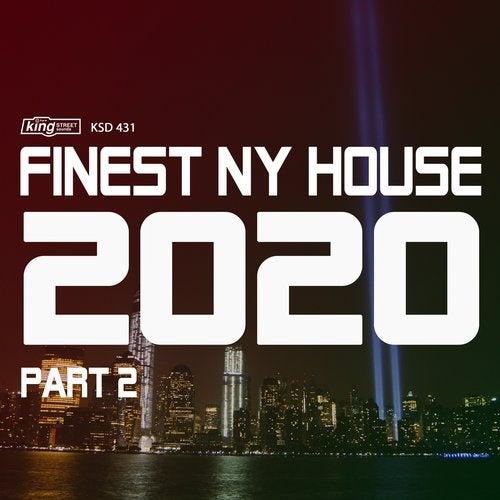 Finest NY House 2020, Pt. 2