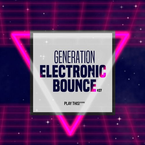 Generation Electronic Bounce Vol. 27