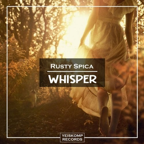 Rusty Spica - WHISPER