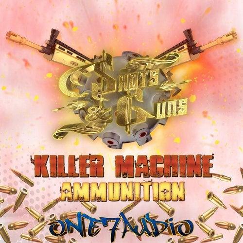 Killer Machine / Ammunition