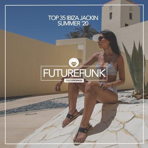 Top 35 Ibiza Jackin Summer '20