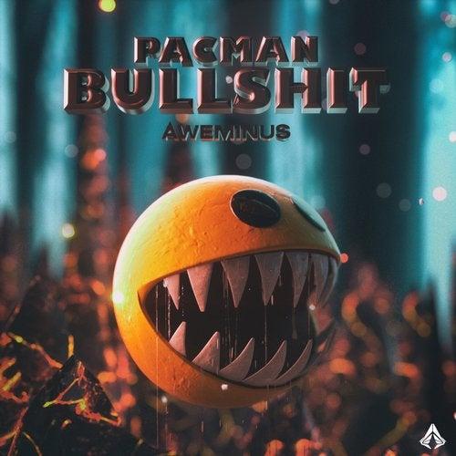 Aweminus - Pacman Bullshit EP [HAL003]