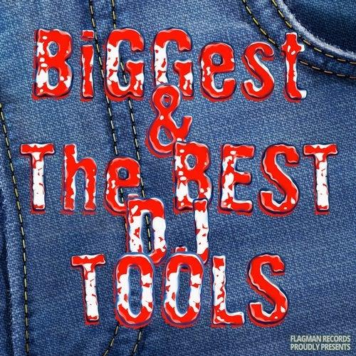 Biggest & The Best DJ Tools