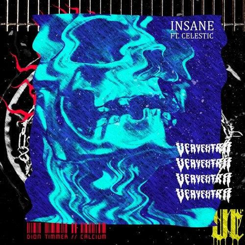 Insane feat. Celestic