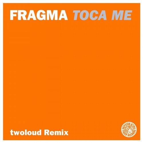 Toca Me (twoloud Remix)