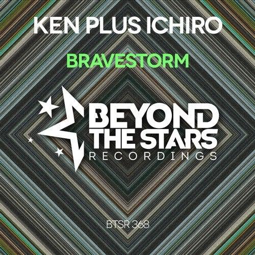Ken Plus Ichiro - Bravestorm (Extended Mix) [2020]