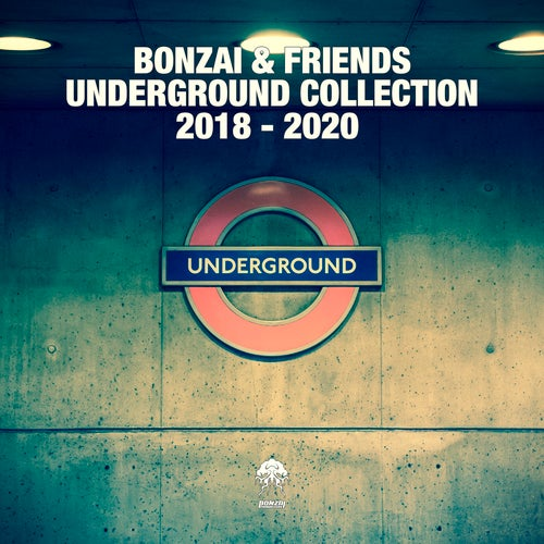 Bonzai & Friends - Underground Collection 2018 - 2020