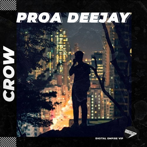 Proa Deejay - Crow [OUT NOW] Image