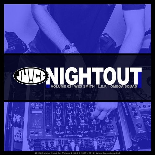 Juice Night Out- Volume 2