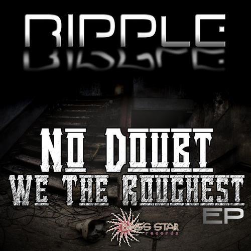 No Doubt We the Roughest               Original Mix