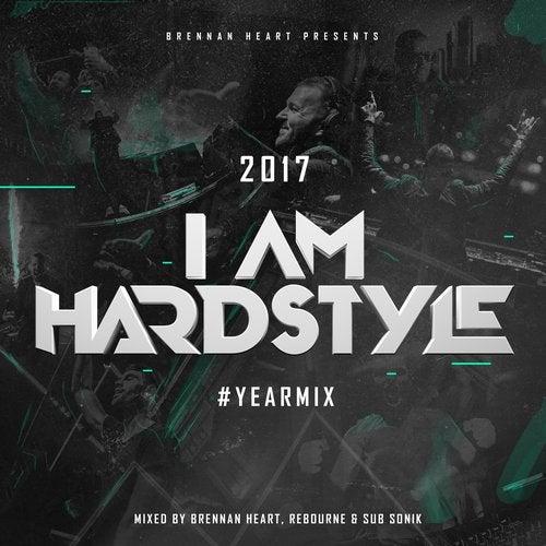 I AM HARDSTYLE 2017 Yearmix