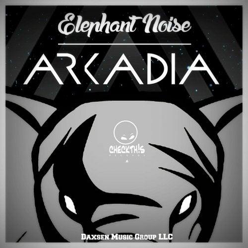 Arkadia (Original Mix) by Elephant Noise on Beatport