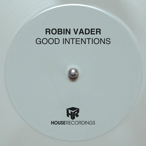 Robin Vader - Good Intentions (Original Mix)