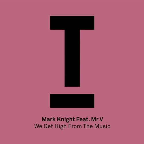 We Get High From The Music feat. Mr. V