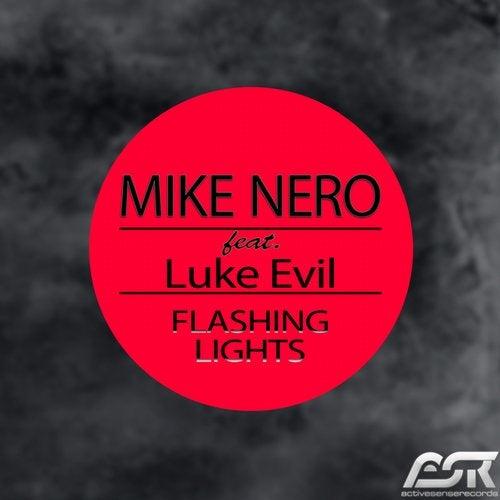 Mike Nero feat. Luke Evil - Flashing Lights