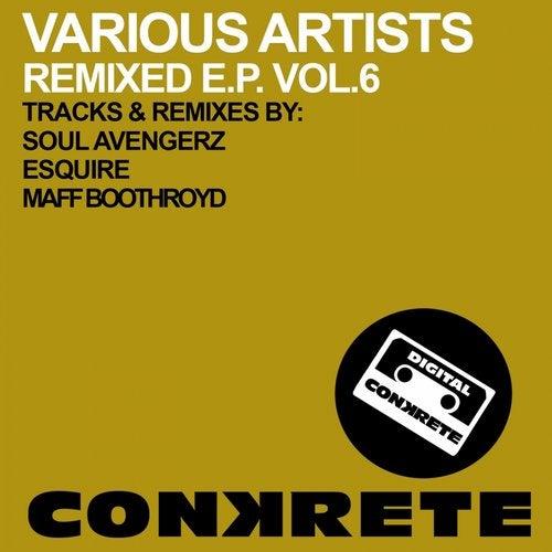 Conkrete Remixed E.P. Vol.6