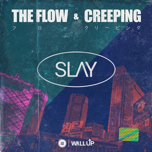 The Flow / Creeping