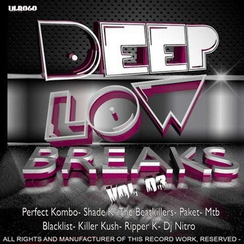 Deep Low Breaks Compilation, Vol. 03