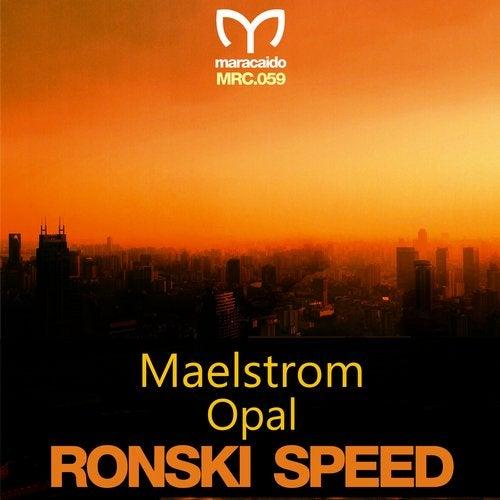 Maelstrom / Opal