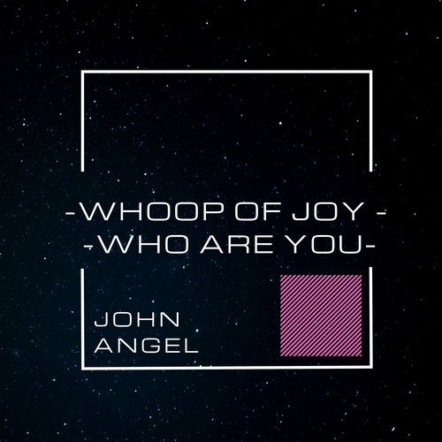 Whoop of Joy / Who Are You
