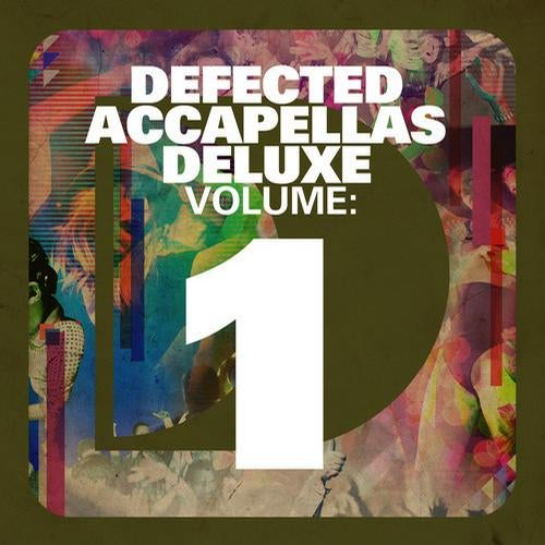 Defected Accapellas Deluxe Volume 1