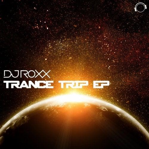 DJ Roxx - Trance Trip EP
