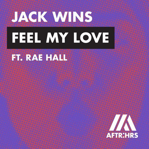 Feel My Love From Aftrhrs On Beatport