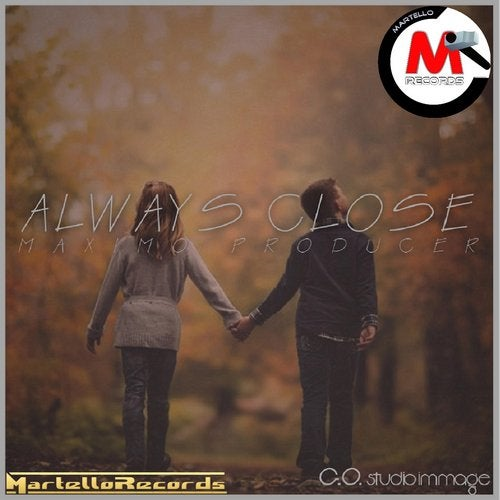 Always Close - Single
