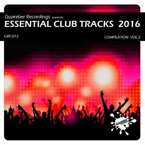 Essential Club Tracks 2016 Compilation Vol2