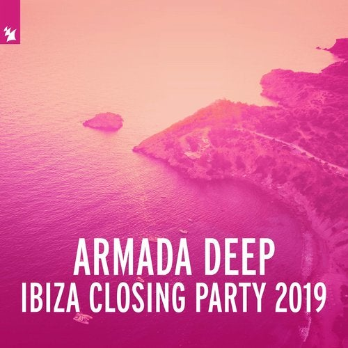 Armada Deep - Ibiza Closing Party 2019 - Extended Versions