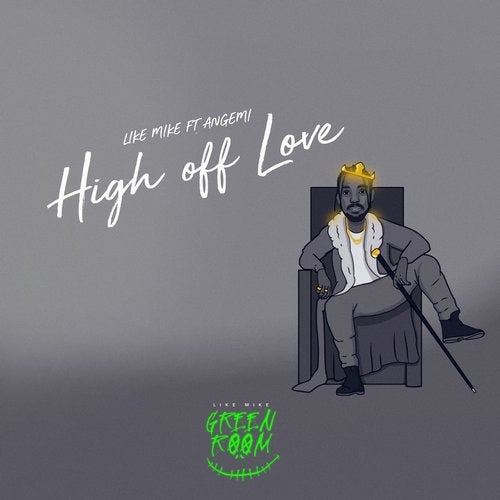 High off Love (feat. Angemi)