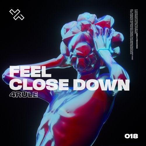 Feel Close Down
