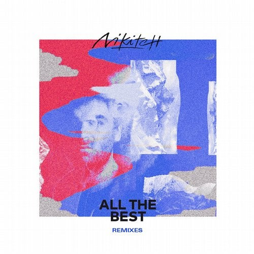 All the Best Remixes (feat. Frederic Robinson, Kuna Maze, Andreya Triana)