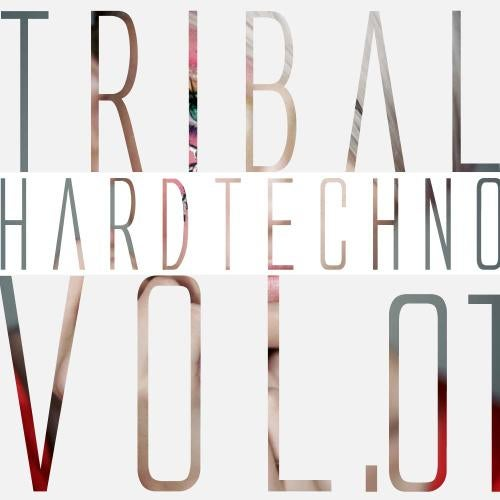 Tribal Hardtechno Volume 01