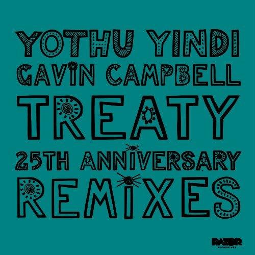 Treaty 25th Anniversary Remixes, Pt. 2