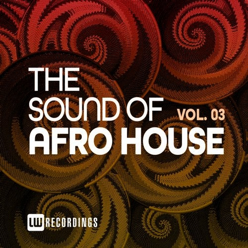 The Sound Of Afro House, Vol. 03