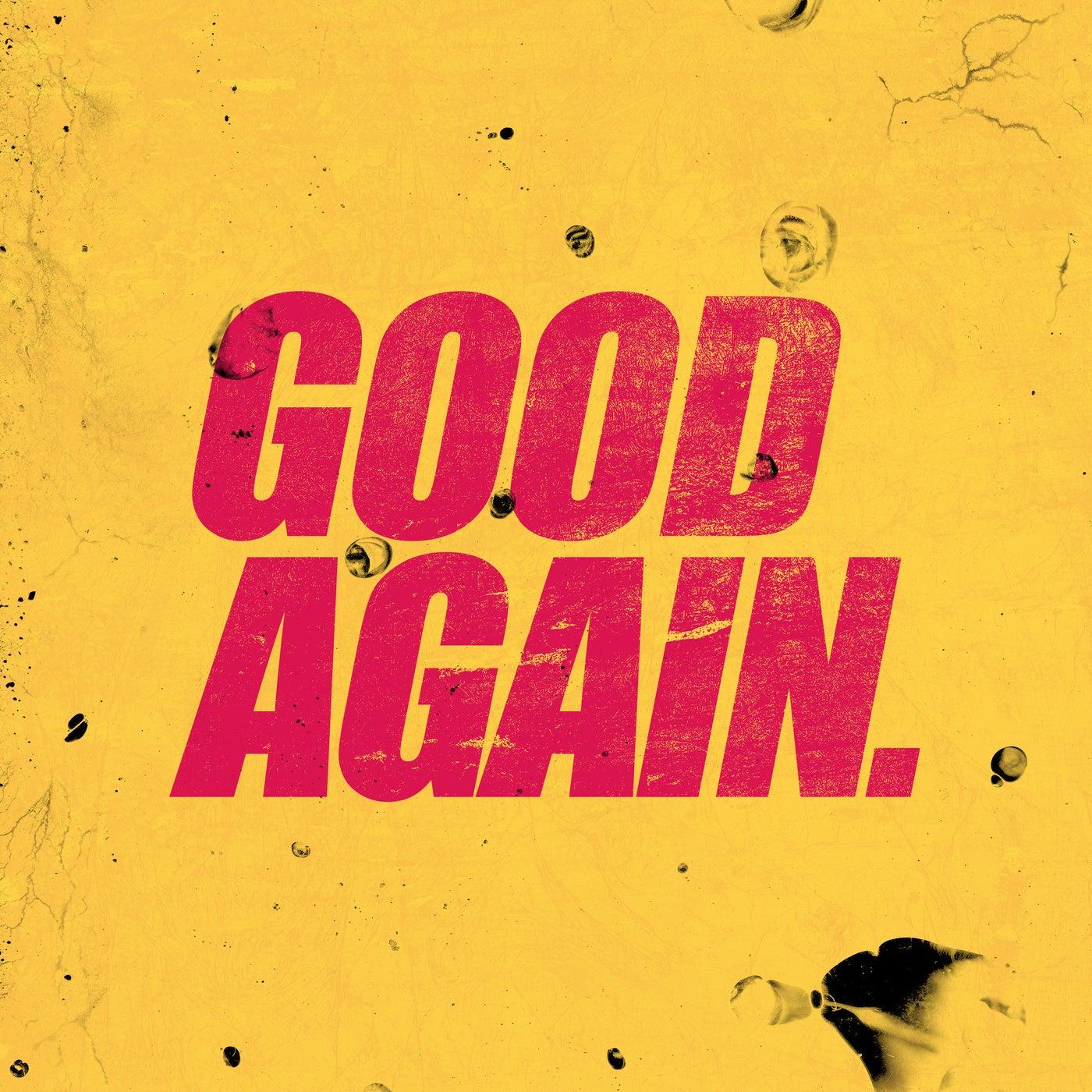 Good Again feat. Shiah Maisel