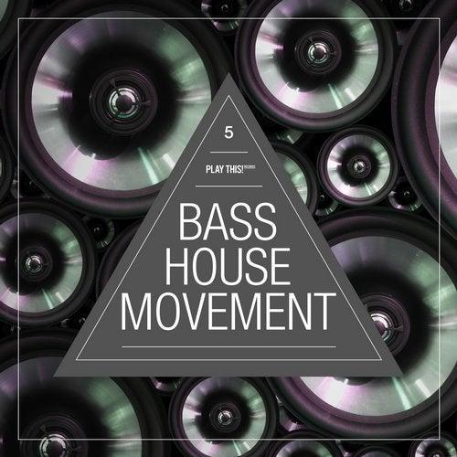 Bass House Movement, Vol. 5