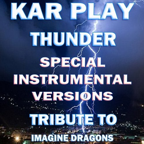 Thunder (Special Instrumental Versions Tribute To Imagine Dragons)