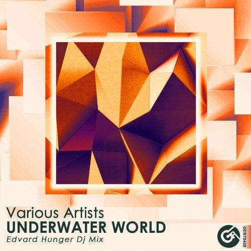 Underwater World (Edvard Hunger Dj Mix)