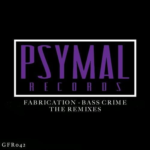 Bass Crime - The Remixes