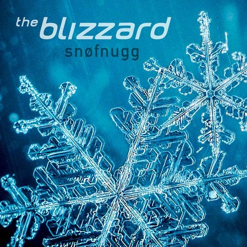 The Blizzard - Snofnugg (Extended Mix) [2020]