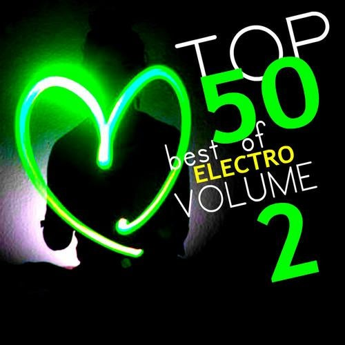 Top 50 Best Of Electro Volume 2