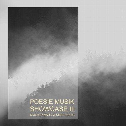 Poesie Musik Showcase, Vol. 3 - Mixed by Marc Moosbrugger