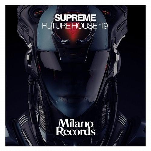 Supreme Future House '19