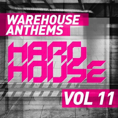 Warehouse Anthems: Hard House Vol. 11
